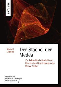 Der Stachel der Medea von Grunda,  Marcell