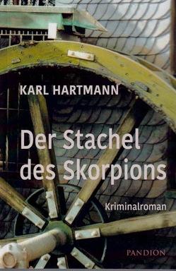 Der Stachel des Skorpions von Hartmann,  Karl