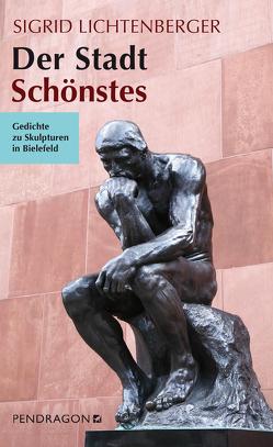 Der Stadt Schönstes von Lichtenberger,  Sigrid, Lichtenberger-Eberling,  Karin