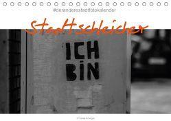Der Stadtschleicher (Tischkalender 2018 DIN A5 quer) von Arhelger,  Tobias