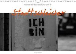 Der Stadtschleicher (Wandkalender 2018 DIN A4 quer) von Arhelger,  Tobias