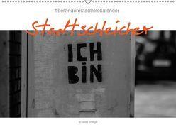 Der Stadtschleicher (Wandkalender 2019 DIN A2 quer)
