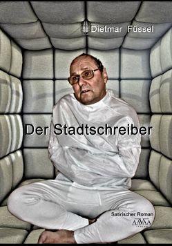 Der Stadtschreiber – Großdruck von Füssel,  Dietmar