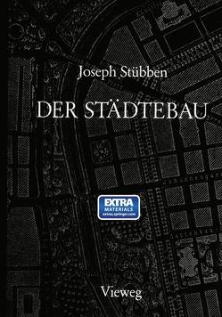 Der Städtebau von Stübben,  Joseph