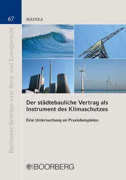 Der städtebauliche Vertrag als Instrument des Klimaschutzes von Mainka,  Frederic Maximilian