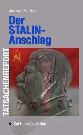 Der Stalin-Anschlag von Flocken,  Jan von