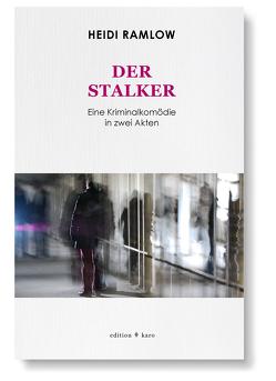 Der Stalker von Ramlow,  Heidi