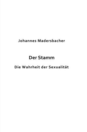 Der Stamm von Madersbacher,  Johannes