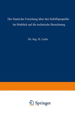 Der Stand der Forschung über den Schiffspropeller im Hinblick auf die technische Berechnung von Lerbs,  Hermann