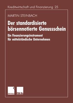 Der standardisierte börsennotierte Genussschein von Steinbach,  Martin