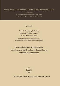 Der standardisierte kalkulatorische Verfahrensvergleich und seine Durchführung mit Hilfe von Lochkarten von Mathieu,  Joseph