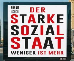 Der starke Sozialstaat von Schöb,  Ronnie, Wolf,  Klaus B.