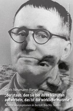 """""""der staub, den sie bei ihren kämpfen aufwirbeln, das ist die wirkliche materie"""" von Neumann-Rieser,  Doris"""