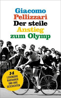 Der steile Anstieg zum Olymp von Pellizzari,  Giacomo, Ruby,  Luis