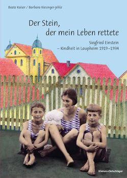 Der Stein, der mein Leben rettete von Harnisch,  Susanne, Kaiser,  Beate, Kiesinger-Jehle,  Barbara