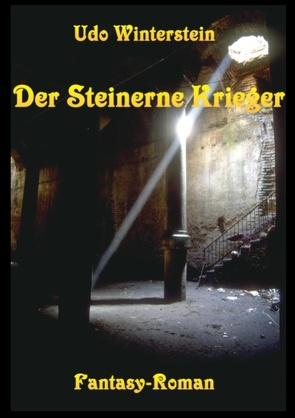 Der Steinerne Krieger von Winterstein,  Udo