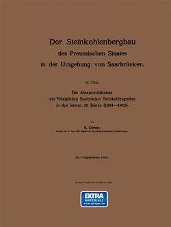 Der Steinkohlenbergbau des Preussischen Staates in der Umgebung von Saarbrücken von Zörner,  R.