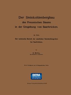 Der Steinkohlenbergbau des Preussischen Staates in der Umgebung von Saarbrücken von Mellin,  R.