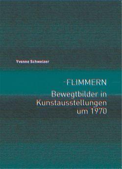 Flimmern von Schweizer,  Yvonne