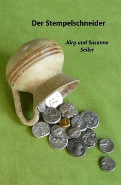 Der Stempelschneider von Seiler,  Jürg und Susanne