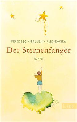 Der Sternenfänger von Hoffmann-Dartevelle,  Maria, Miralles,  Francesc, Rovira,  Álex
