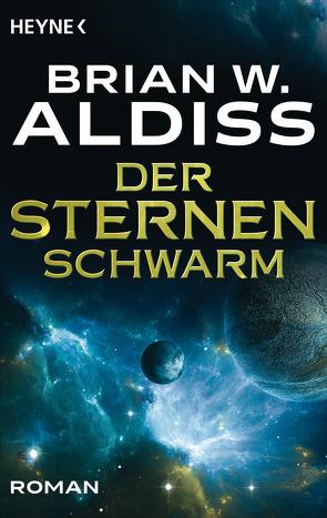 Der Sternenschwarm von Aldiss,  Brian W., Bergner,  Wulf