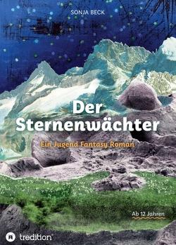 Der Sternenwächter von Beck,  Sonja, Geisenhofer,  Jutta