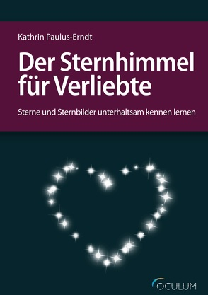 Der Sternhimmel für Verliebte