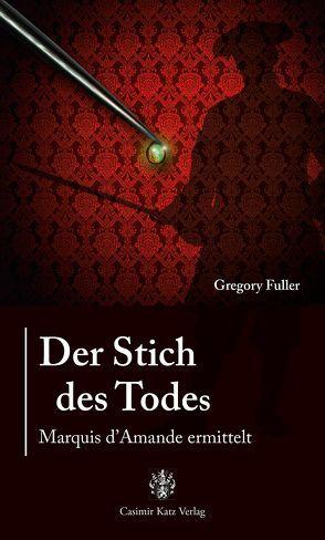 Der Stich des Todes von Fuller,  Gregory