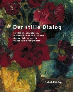 Der stille Dialog von Elsen-Schwedler,  Beate, Fiege,  Kirsten, Klee,  Sonja, Weber,  Sylvia C