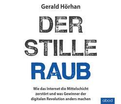Der stille Raub von Hörhan,  Gerald, Lühn,  Matthias