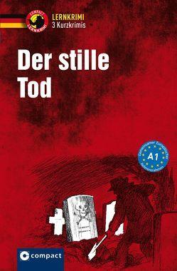Der stille Tod von Dr. Wegner,  Wolfgang, Ruhlig,  Andrea, Winter,  Gabi