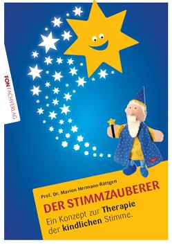 Der Stimmzauberer 2 von Hermann-Röttgen,  Marion