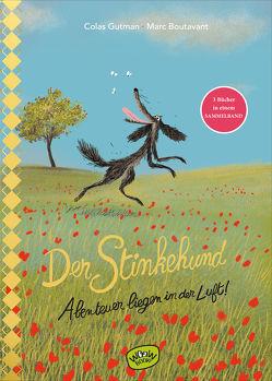 Der Stinkehund. Abenteuer liegen in der Luft von Boutavant,  Marc, Gutman,  Colas, Süßbrich,  Julia
