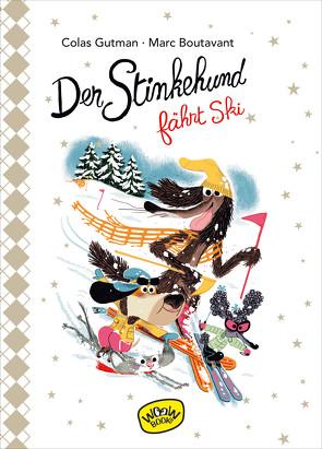 Der Stinkehund fährt Ski von Boutavant,  Marc, Gutman,  Colas, Süßbrich,  Julia
