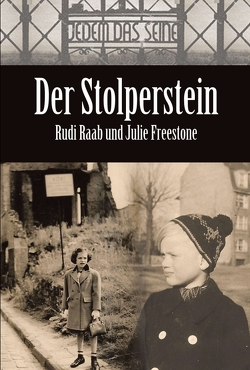 Der Stolperstein von Freestone,  Julie, Press,  Alvarado, Raab,  Rudi