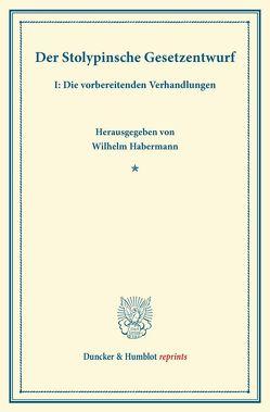 Der Stolypinsche Gesetzentwurf. von Habermann,  Wilhelm