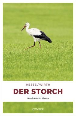 Der Storch von Hesse,  Thomas, Wirth,  Renate