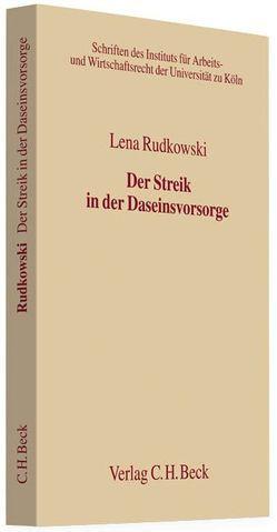 Der Streik in der Daseinsvorsorge von Rudkowski,  Lena