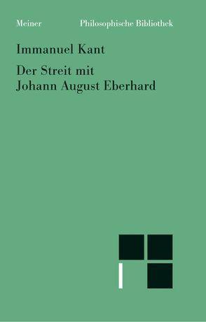 Der Streit mit Johann August Eberhardt von Kant,  Immanuel, Lauschke,  Marion, Zahn,  Manfred
