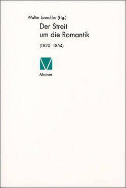 Der Streit um die Romantik von Jaeschke,  Walter