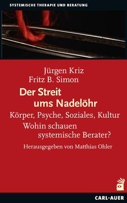 Der Streit ums Nadelöhr von Kriz,  Jürgen, Ohler,  Matthias, Simon,  Fritz B.
