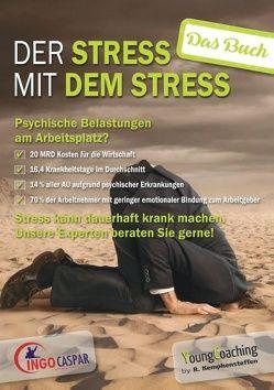 Der Stress mit dem Stress von Caspar,  Ingo, Kempkensteffen,  Rainer