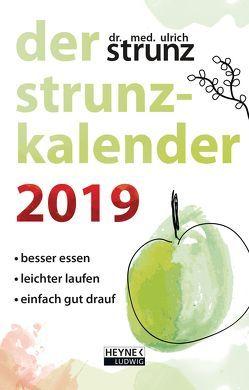 Der Strunz-Kalender 2019 von Strunz,  Ulrich