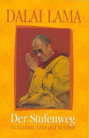 Der Stufenweg von Cox,  Christine, Dalai Lama XIV, Ehrhard,  Christine, Jinpa,  Thubten