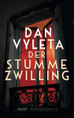 Der stumme Zwilling von Löcher-Lawrence,  Werner, Vyleta,  Dan