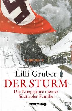 Der Sturm von Gruber,  Lilli, Kristen,  Franziska