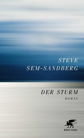 Der Sturm von Kosubek,  Gisela, Sem-Sandberg,  Steve