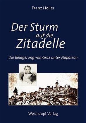 Der Sturm auf die Zitadelle von Holler,  Franz