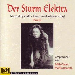 Der Sturm Elektra Gertrud Eysoldt – Hugo von Hofmannsthal von Benrath,  Martin, Clever,  Edith, Eysoldt,  Gertrud, Hofmannsthal,  Hugo von